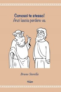 Conosci te stesso Bruno Storella
