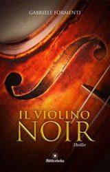 """Intervista a Gabriele Formenti, autore de """"Il violino noir"""""""