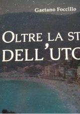 """Intervista a Gaetano Foccillo, autore de """"Oltre la Stella dell'utopia"""""""