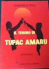"Intervista a Gabriele Poli, autore de ""Il tesoro di Tupac Amaru"""