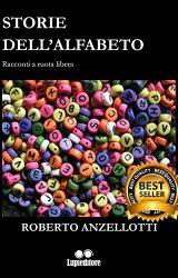 """Intervista a Roberto Anzellotti, autore de """"Storie dell'alfabeto"""""""