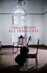 Gli innocenti | Paola Calvetti
