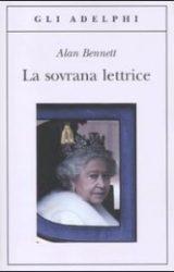 La sovrana lettrice | Alan Bennett