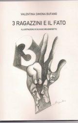 """Intervista a Valentina Simona Bufano, autrice de """"3 ragazzini e il Fato"""""""
