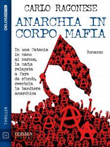 Anarchia in corpo mafia