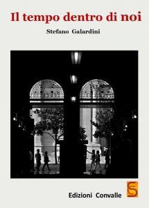 Il tempo dentro di noi Stefano Galardini