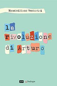 La rivoluzione di Arturo