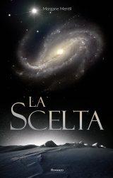 """Intervista a Morgane Mentil autore de """"La Scelta"""""""