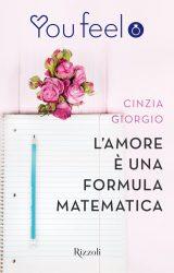 L'amore è una formula matematica | Cinzia Giorgio