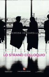 """Intervista a Simone Ceccarelli, autore de """"Lo strano colloquio"""""""
