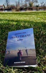 Felici diluvi | Graziano Gala