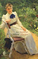 La felicità domestica    Lev Tolstoj
