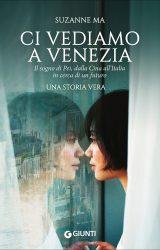 Ci vediamo a Venezia | Suzanne Ma