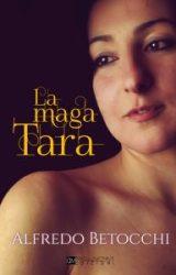 La Maga Tara | Alfredo Betocchi
