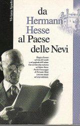 """Intervista a Viviana Spada, autrice de """"Da Hermann Hesse al Paese delle Nevi"""""""
