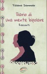 Diario di una mente bipolare | Tiziana Iemmolo