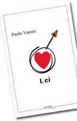 """Intervista a Paolo Varese, autore de """"Lei"""""""