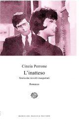 """Intervista a Cinzia Perrone, autrice de """"L'inatteso"""""""