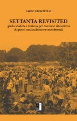 Settanta Revisited | Carlo Crescitelli