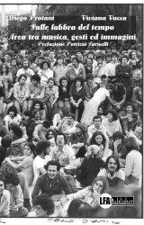 """Intervista a Diego Protani, autore de """"Sulle labbra del tempo – Area tra musica, gesti ed immagini"""""""