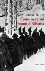 "Intervista a Candido Bottin, autore de ""Come neve sui monti d'Albania"""