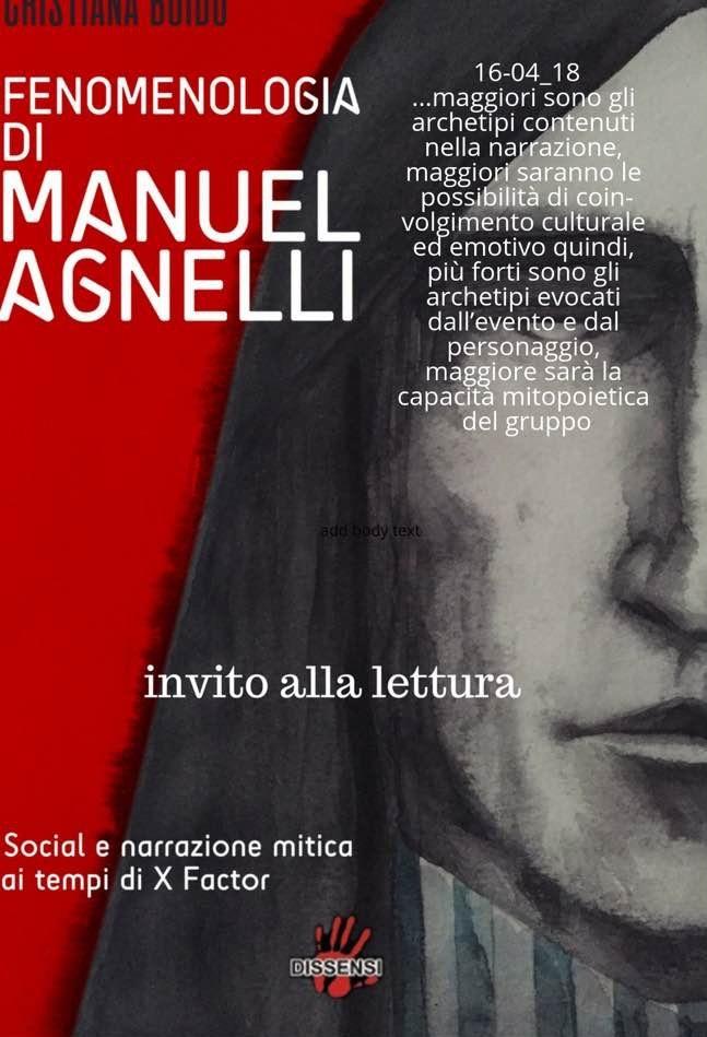Fenomenologia di Manuel Agnelli