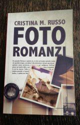 """Intervista a Cristina Maria Russo, autrice de """"Foto Romanzi"""""""