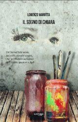 """Intervista a Lorenzo Marotta,  autore de """"Il sogno di Chiara"""""""