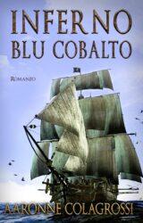Inferno Blu Cobalto | Aaronne Colagrossi