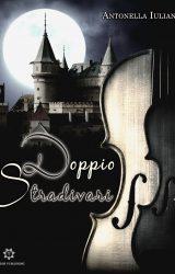 "Intervista ad Antonella Iuliano, autrice de ""Doppio Stradivari"""
