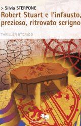 """Intervista a Silvia Sterpone, autrice de """"Robert Stuart e l'infausto, prezioso, ritrovato scrigno"""""""