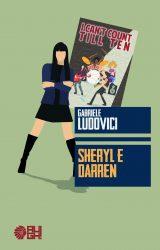 "Intervista a Gabriele Ludovici, autore de ""Sheryl e Darren"""