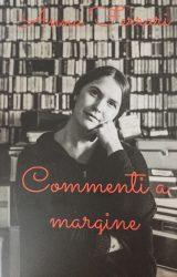 """Intervista ad Anna Ferrari, autrice de """"Commenti a margine"""""""