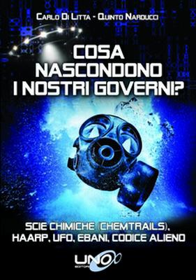 Cosa nascondono i nostri governi