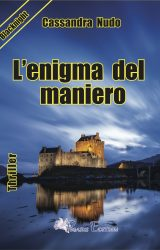 """Intervista a Cassandra Nudo, autrice de """"L'enigma del maniero"""""""