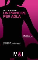 """Intervista a Diletta Nicastro, autrice de """"Un principe per Agla"""""""