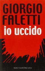 Io uccido, capolavoro noir di Giorgio Faletti