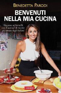 Il libro più venduto dell'anno, Benvenuti nella mia cucina di .. Parodi