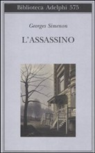L'assassino, di Georges Simenon