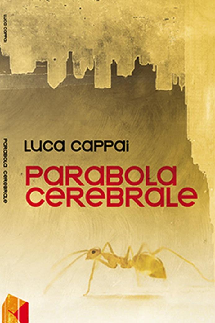 Parabola cerebrale, di Luca Cappai