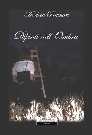 copertina - Dipinti nell'ombra - Andrea Pettinari