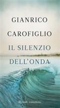 copertina - Il silenzio dell'onda di Gianrico Carofiglio