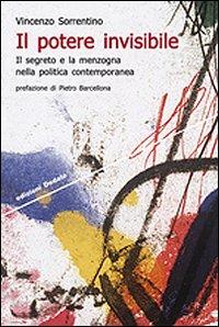 Il segreto e la menzogna nella politica contemporanea un saggio di Vincenzo Sorrentino