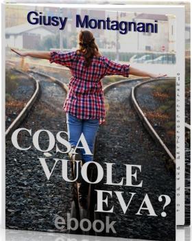 Cosa vuole Eva?, romanzo fantasy di Giusy Montagnani