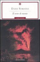 Il resto di niente, romanzo di Enzo Striano