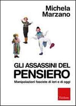 Gli assassini del pensiero-Michela Marzano
