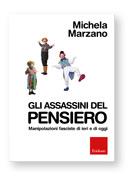 Gli assassini del pensiero- Michela Marzano
