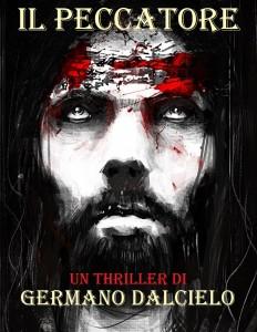 Il peccatore, un thriller di Germano Dalcielo