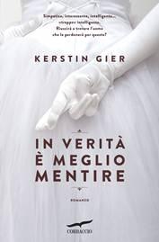 In verità è meglio mentire l'ultimo romanzo di Kerstin Gier