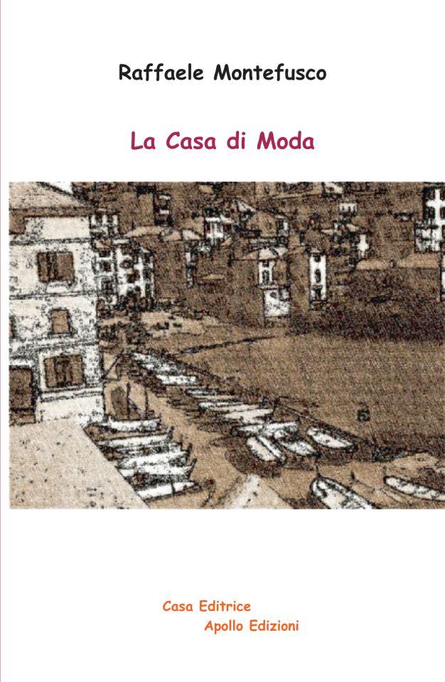 La casa di moda, di Raffaele Montefusco
